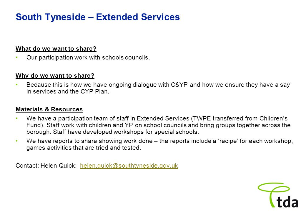 South Tyneside – Extended Services What do we want to share.
