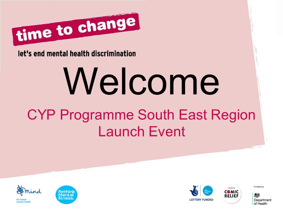 Welcome CYP Programme South East Region Launch Event