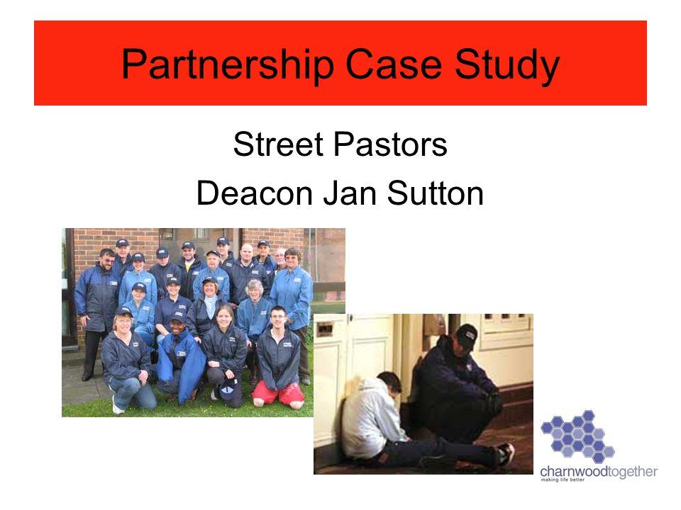 Partnership Case Study Street Pastors Deacon Jan Sutton