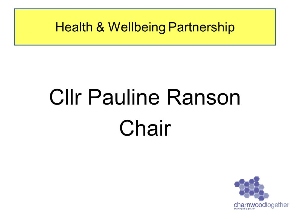Cllr Pauline Ranson Chair Health & Wellbeing Partnership
