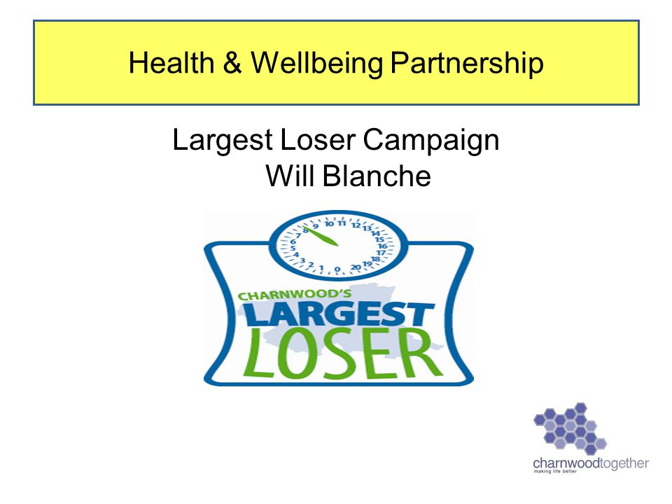 Largest Loser Campaign Will Blanche