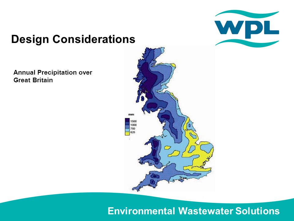 Environmental Wastewater Solutions Design Considerations Annual Precipitation over Great Britain