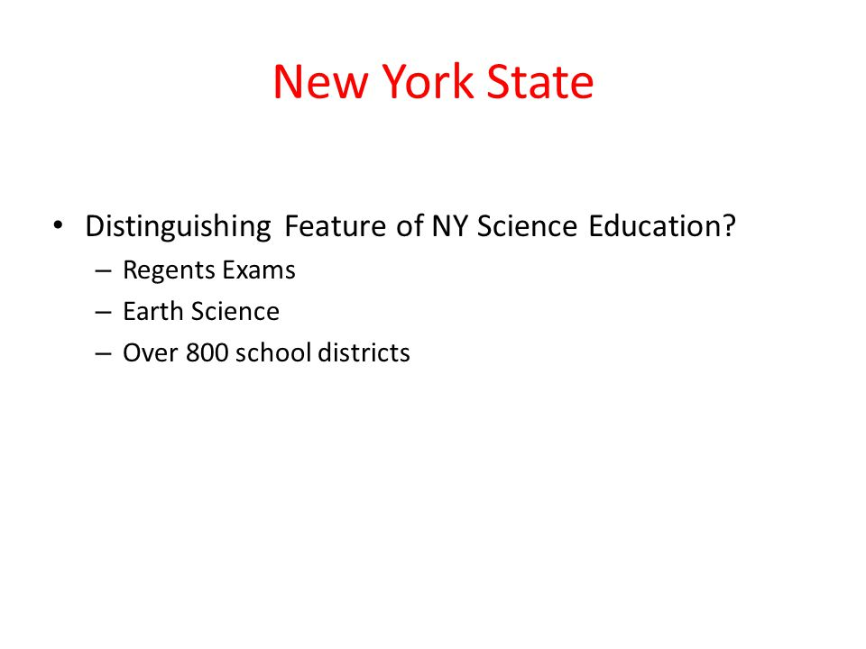 New York State Distinguishing Feature of NY Science Education.