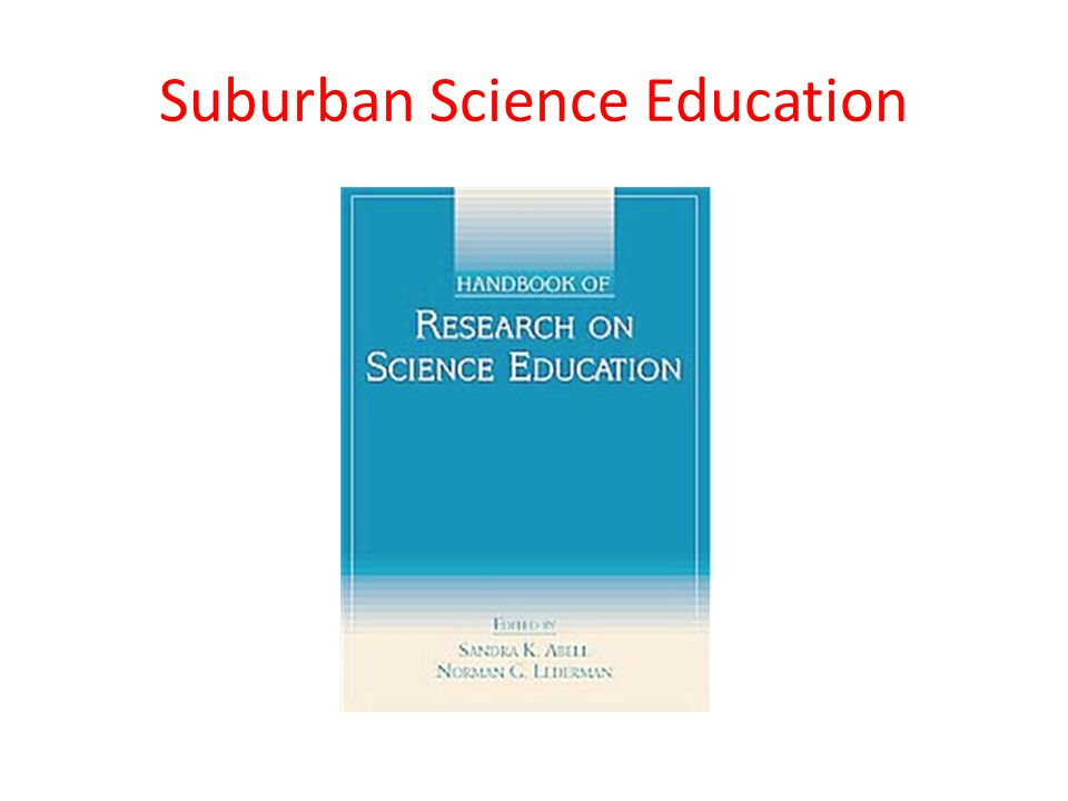 Suburban Science Education