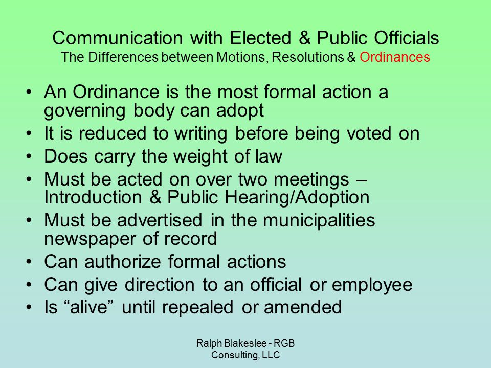 Ralph Blakeslee - RGB Consulting, LLC Methods of Communicating with Elected & Appointed Officials How to tell someone they are wrong…Maybe….