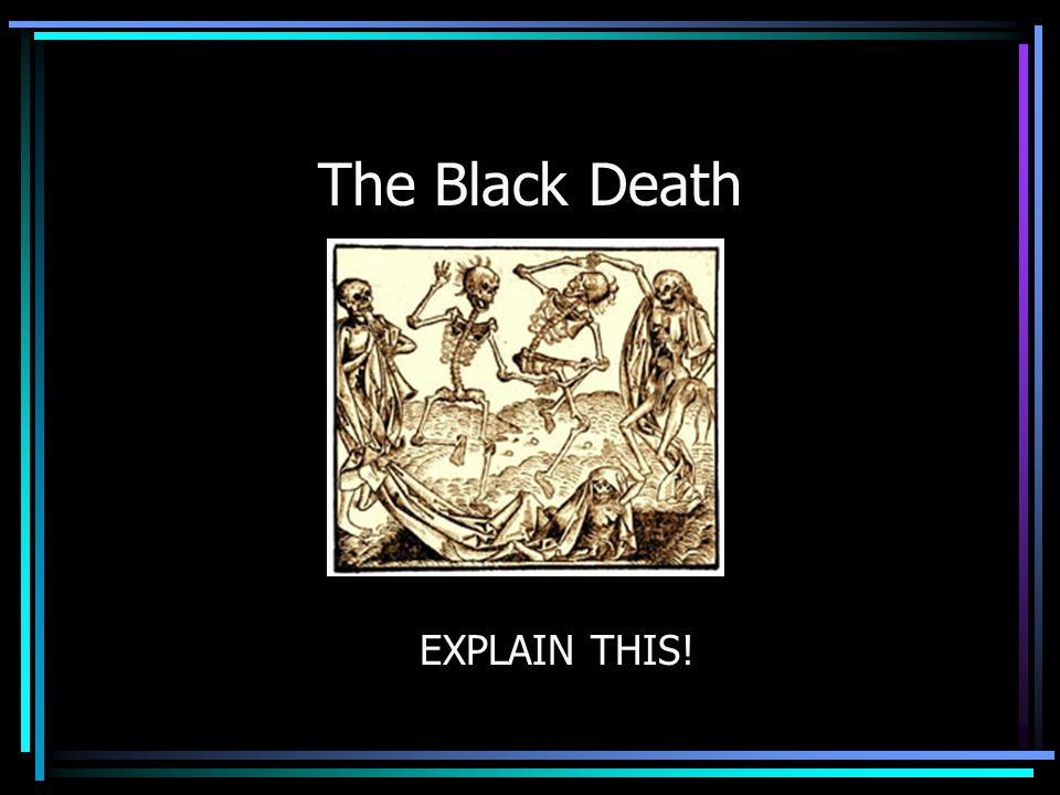 The Black Death moved in waves …