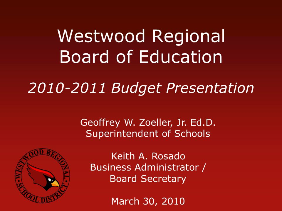 Westwood Regional Board of Education Geoffrey W. Zoeller, Jr.