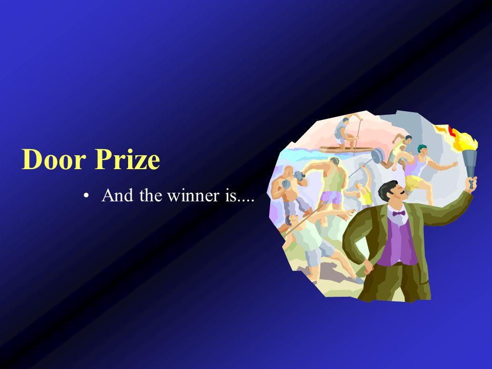Door Prize And the winner is....