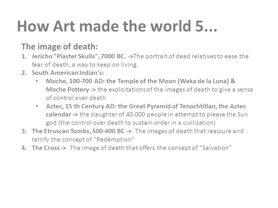 How Art made the world 5... The image of death: 1.Jericho
