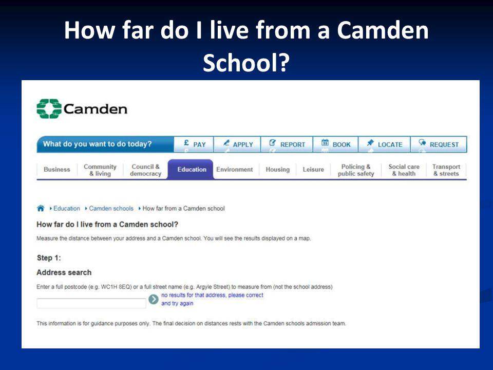 How far do I live from a Camden School?