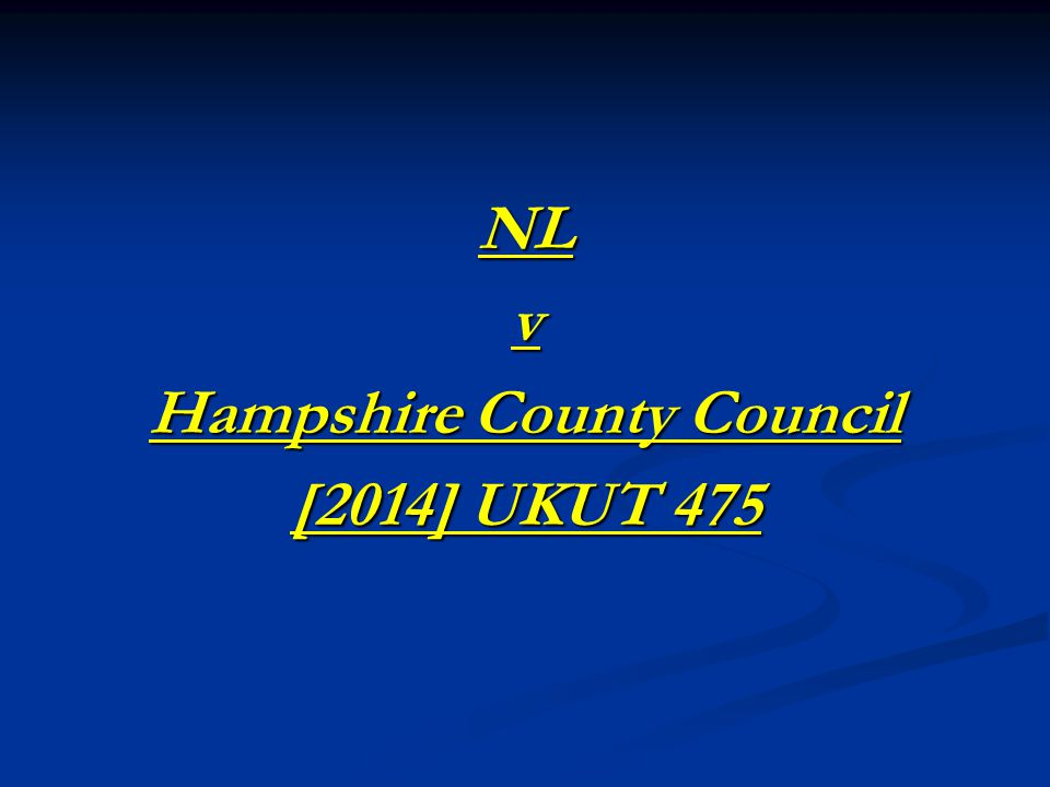 NLv Hampshire County Council [2014] UKUT 475