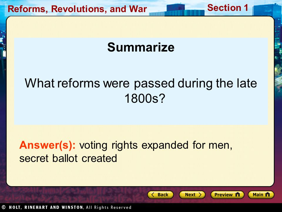 Reforms, Revolutions, and War Section 1 Summarize What reforms were passed during the late 1800s.