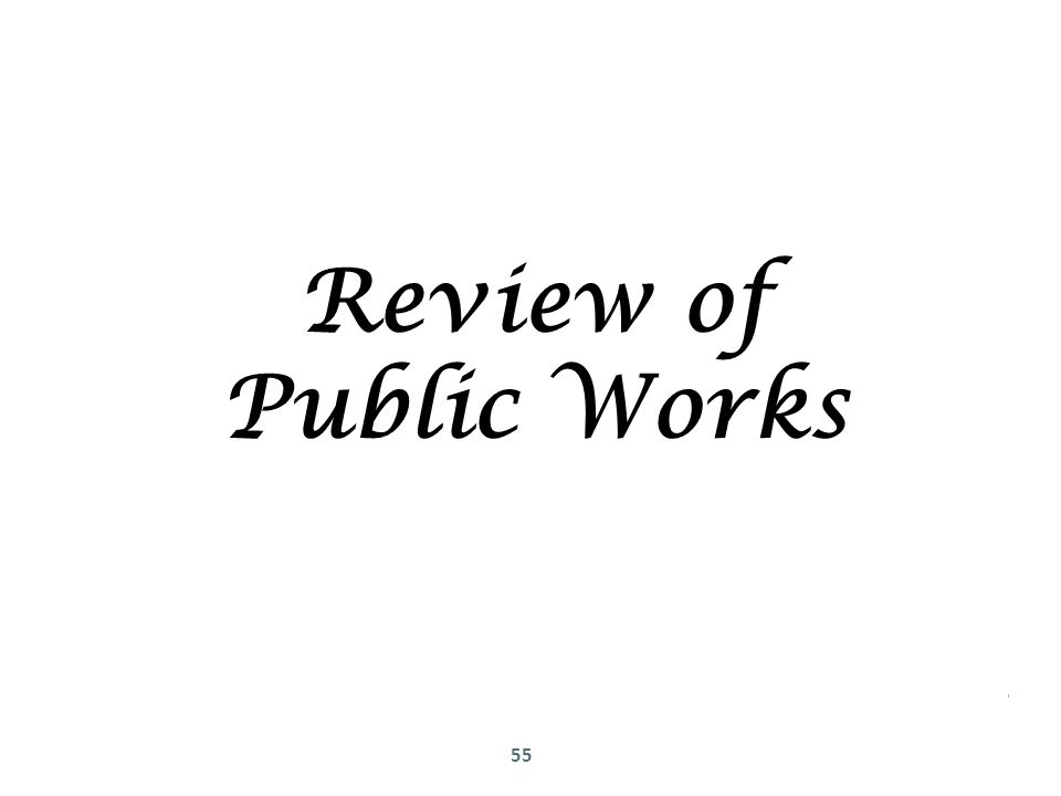 55 Review of Public Works