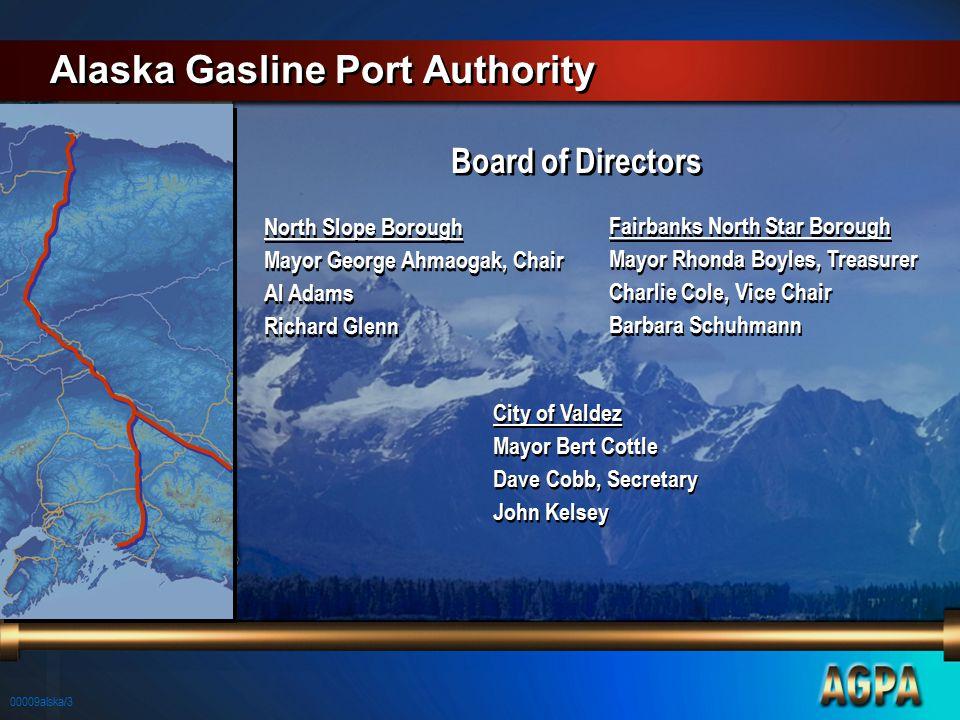 00009alska/3 Alaska Gasline Port Authority Board of Directors North Slope Borough Mayor George Ahmaogak, Chair Al Adams Richard Glenn North Slope Boro