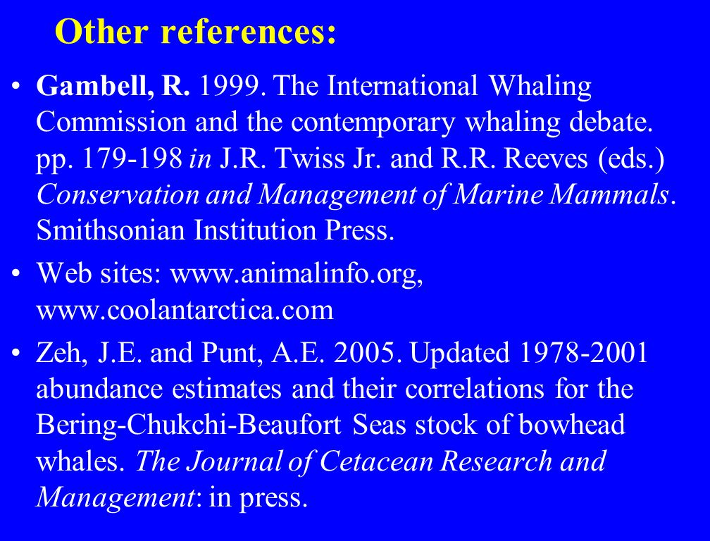 Other references: Gambell, R. 1999.