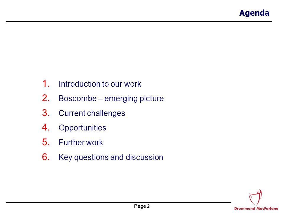 Page 13 Key Questions and Discussion Points  What has worked in the past and can be built on.