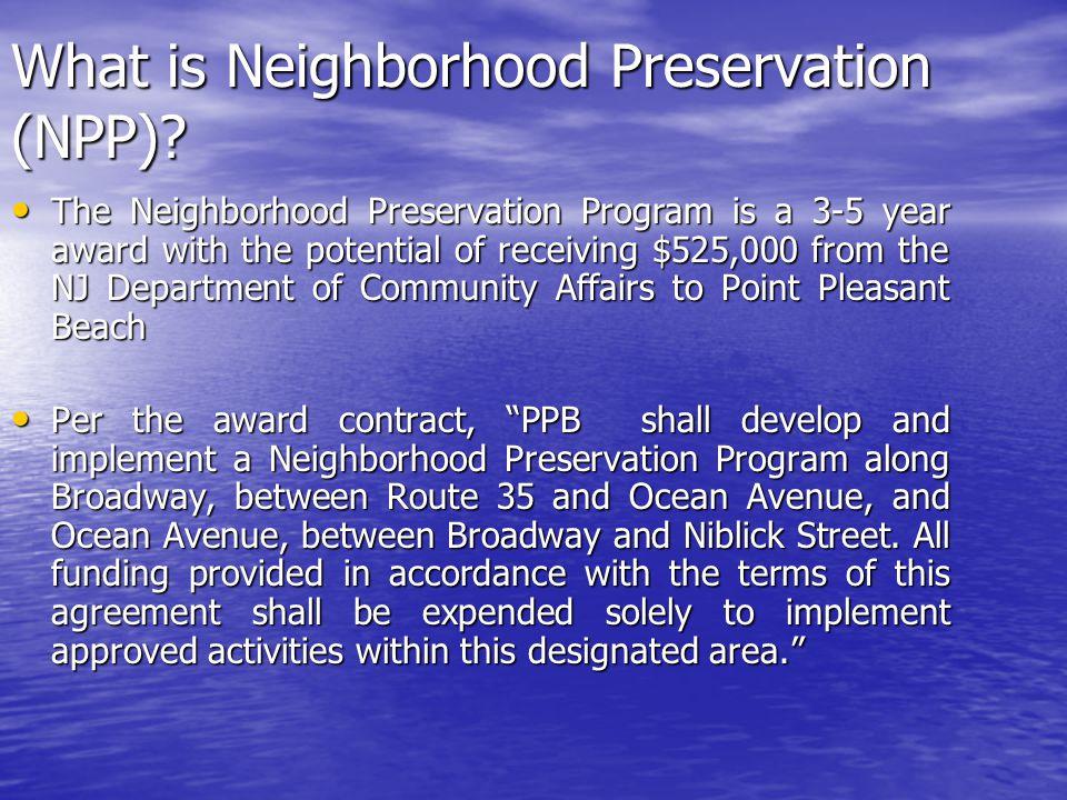 What is Neighborhood Preservation (NPP).