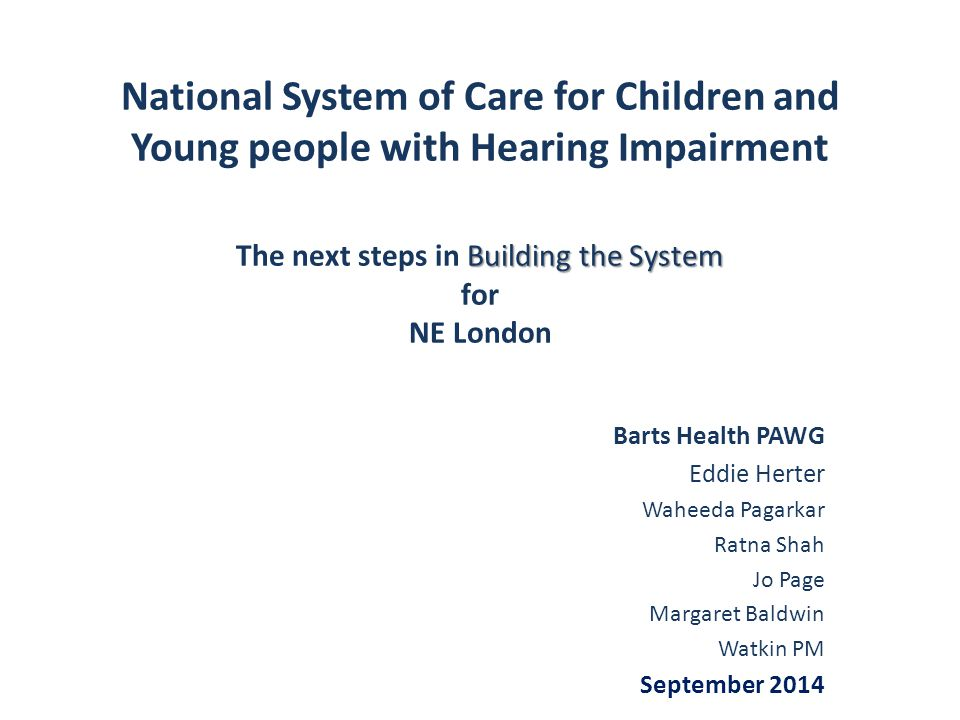 … joining up all audiology services for 5 districts Redbridge Waltham Forest City and Hackney Tower Hamlets Newham