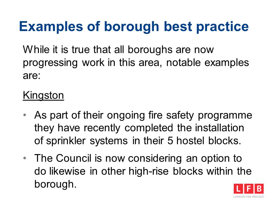 Examples of borough best practice While it is true that all boroughs are now progressing work in this area, notable examples are: Kingston As part of