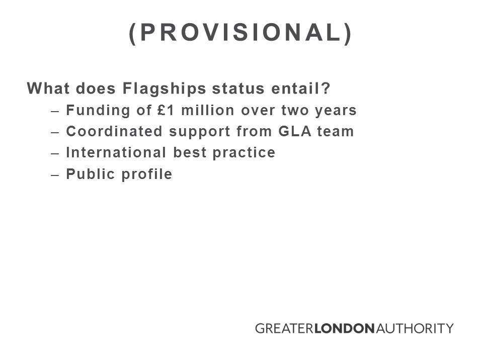 What does Flagships status entail.