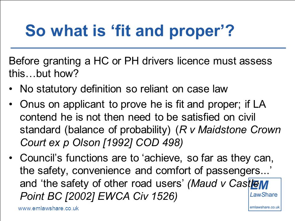 www.emlawshare.co.uk So what is 'fit and proper'.