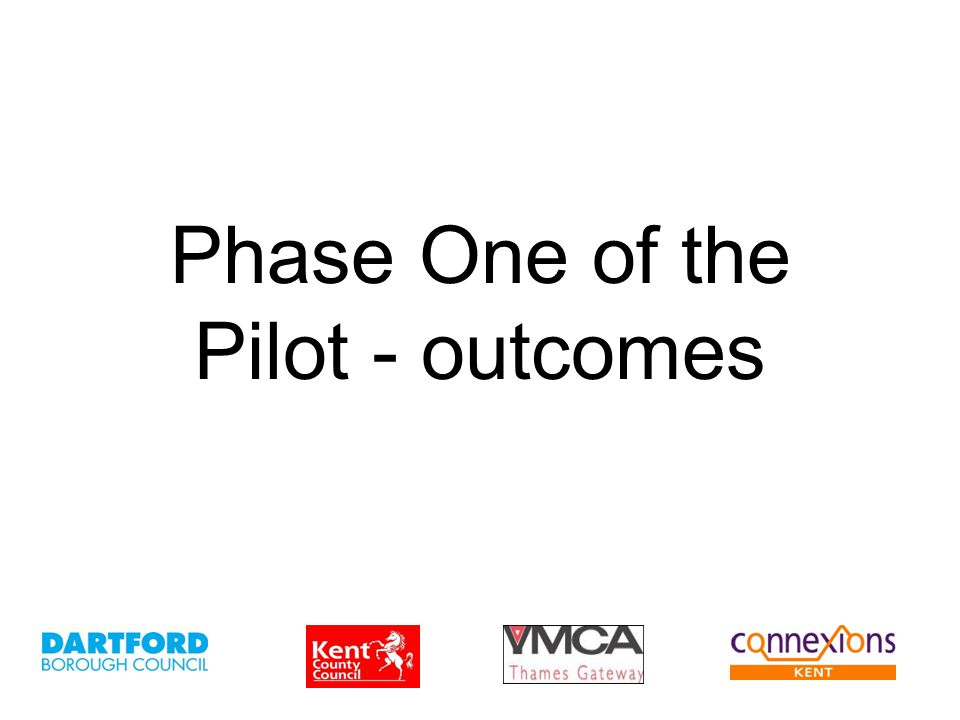 Phase One of the Pilot - outcomes