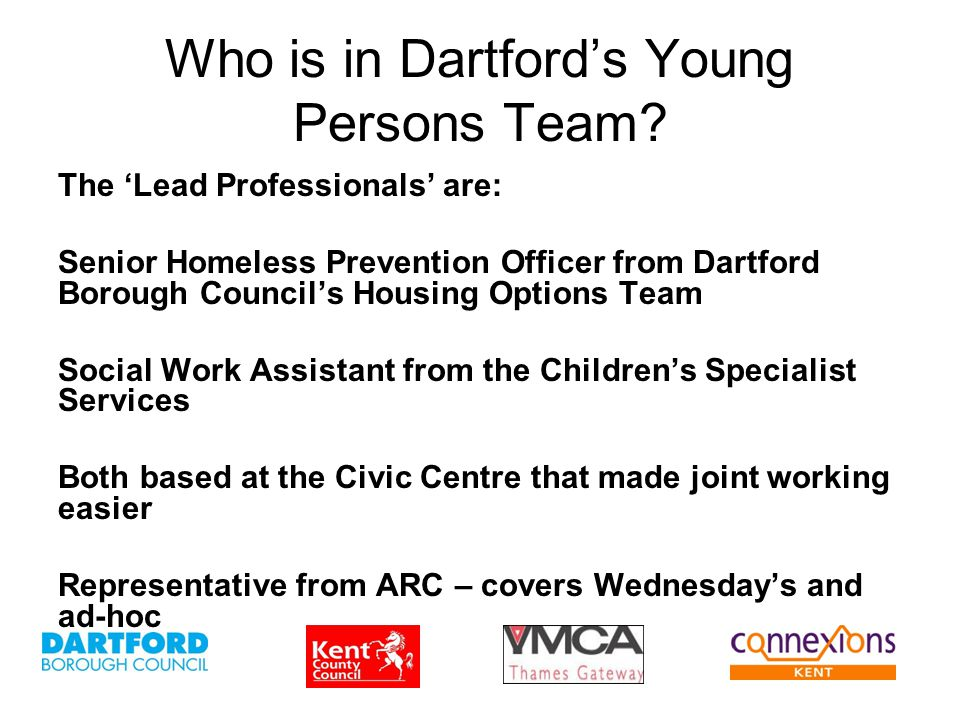 Who is in Dartford's Young Persons Team.