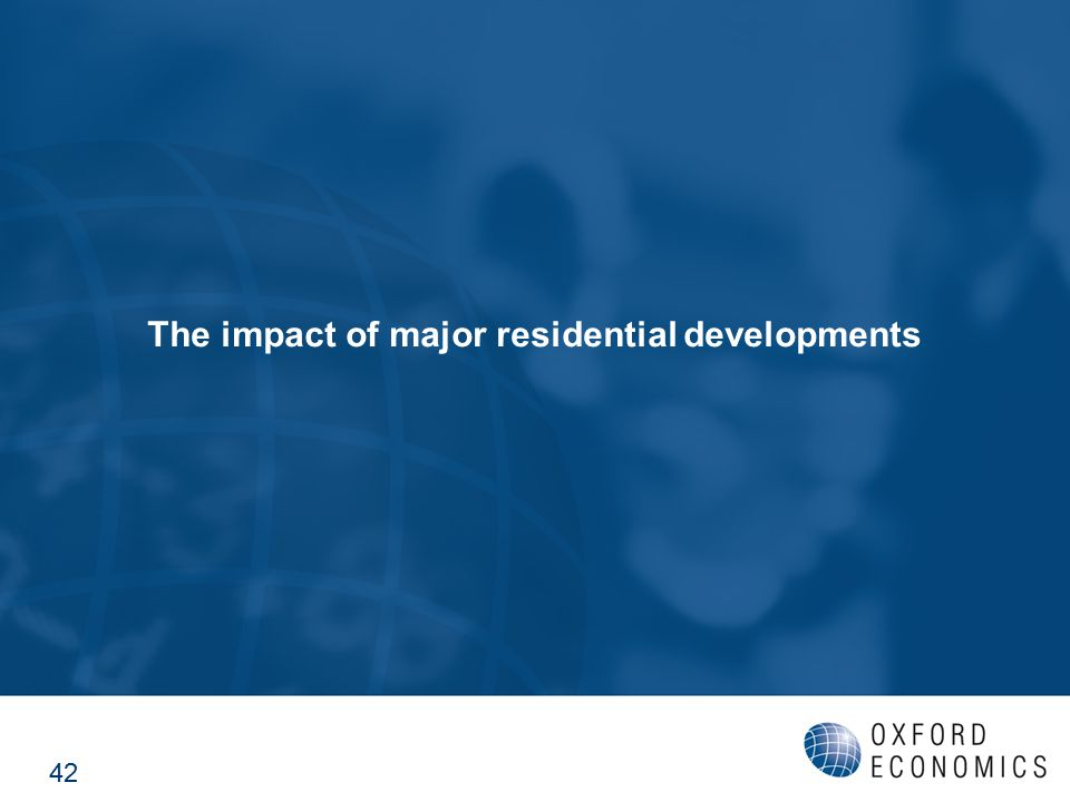 The impact of major residential developments 42