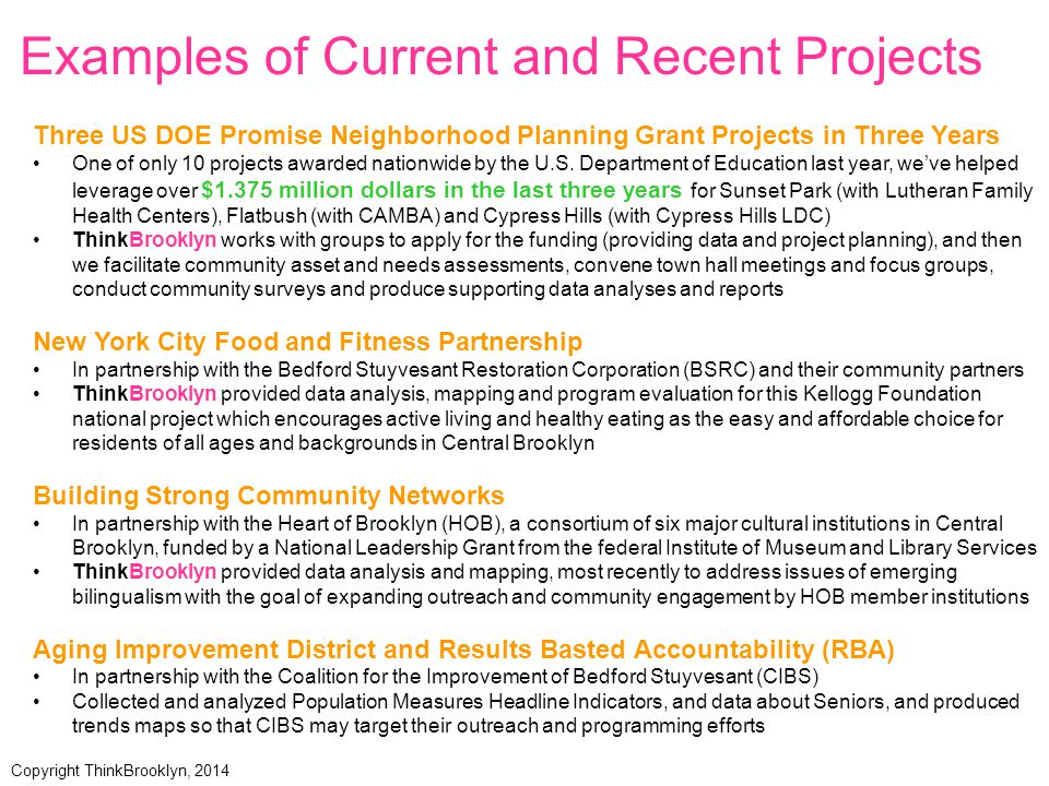 People are saying great things about how our work has supported their work in Brooklyn's communities: … an invaluable partner …providing CAMBA with access to, and expert analysis of, planning data that would otherwise be unavailable.