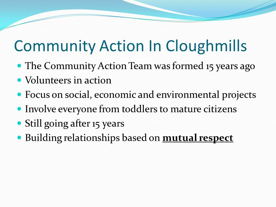 Incredible Edible Cloughmills Reconnecting people with each other, their community and the natural environment using the language of food