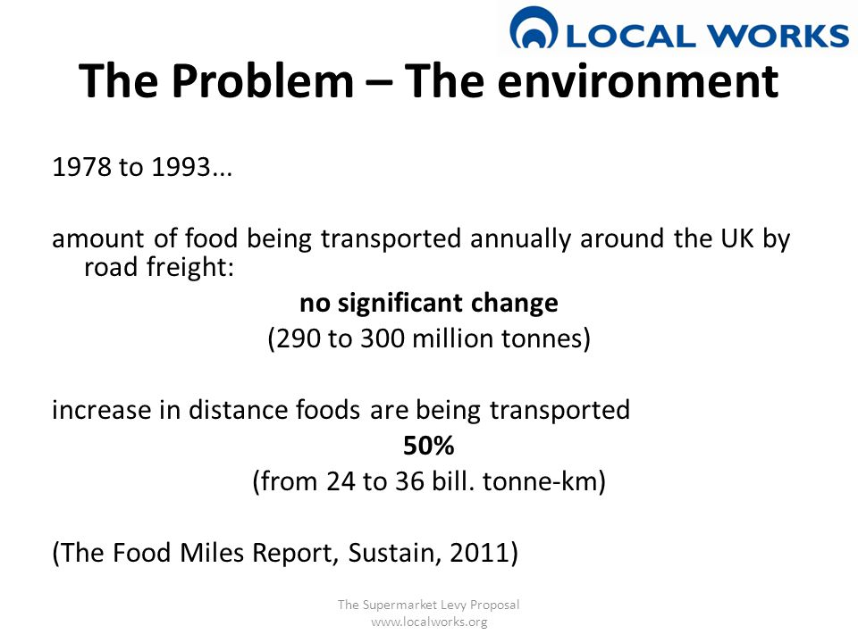 The Problem – The environment 1978 to 1993...
