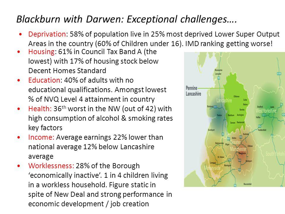 Blackburn with Darwen: Exceptional challenges….