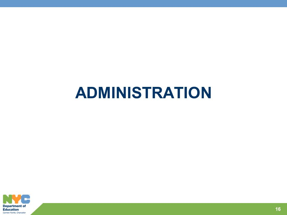 ADMINISTRATION 16