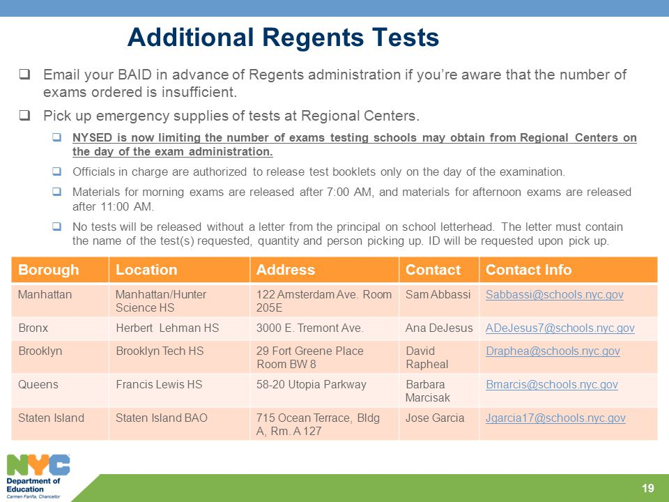 Additional Regents Tests  Email your BAID in advance of Regents administration if you're aware that the number of exams ordered is insufficient.