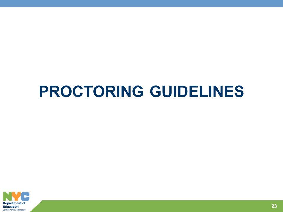 PROCTORING GUIDELINES 23