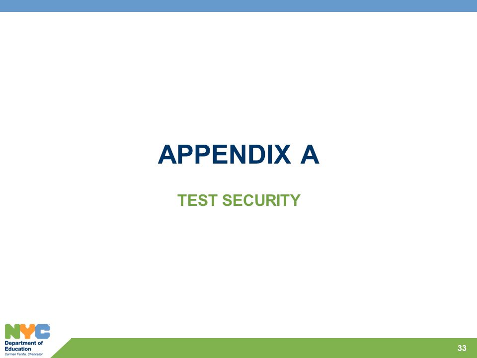 APPENDIX A TEST SECURITY 33