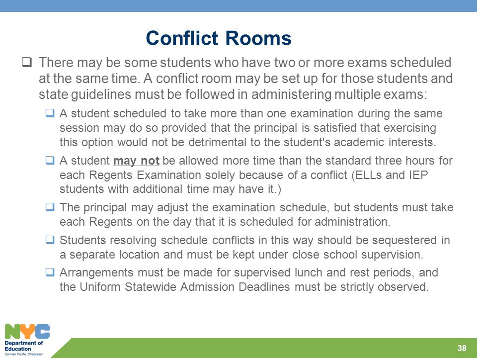 Conflict Rooms  There may be some students who have two or more exams scheduled at the same time.