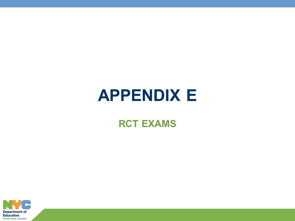 APPENDIX E RCT EXAMS
