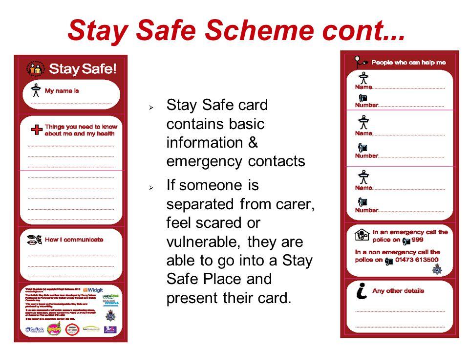 Stay Safe Scheme cont...