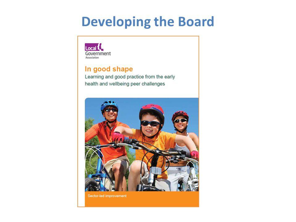 Membership reviewed: WSCC membership reduced from 9 to 6, NHSE reduced to 1, CCG increased from 3 to 7 Communication and engagement strategy being developed More informal working (e.g.