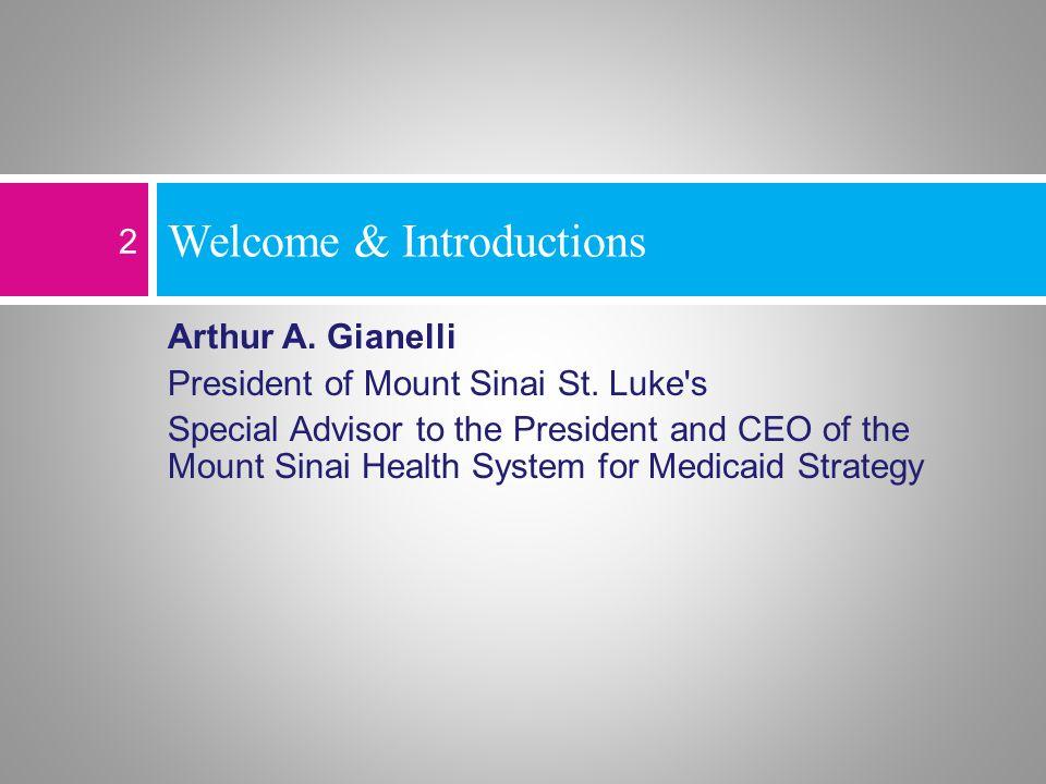 Arthur A.Gianelli President of Mount Sinai St.