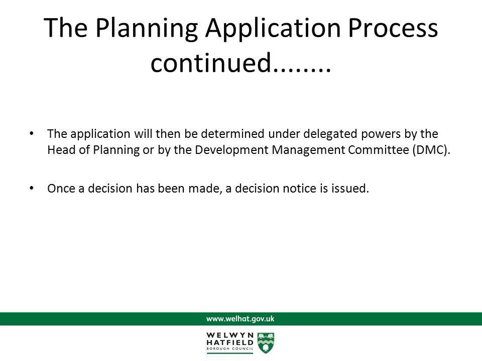 The Planning Application Process continued........