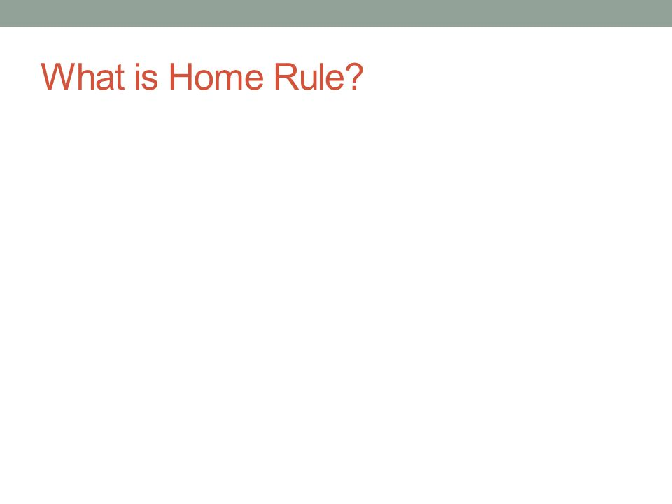 What is Home Rule?