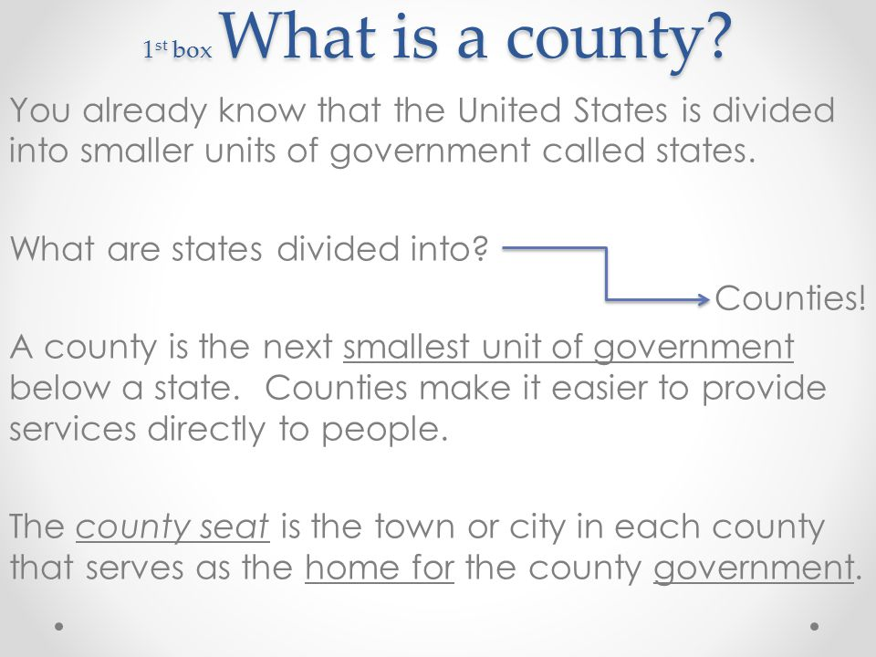 1 st box What is a county.