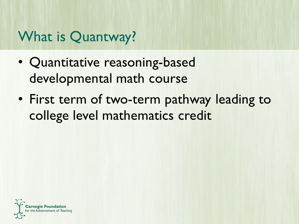 What is Quantway.