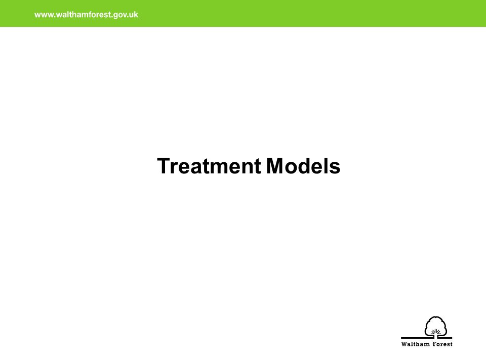 Treatment Models