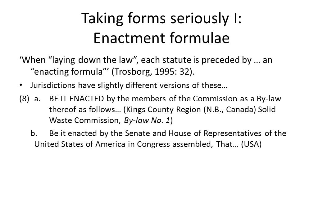 Taking forms seriously I: Enactment formulae