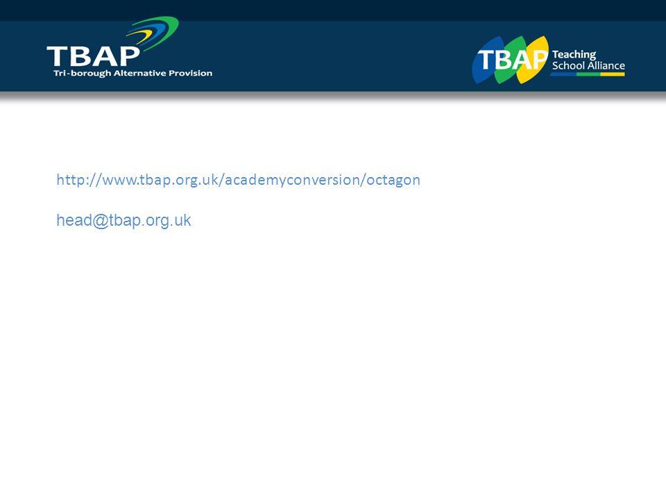 http://www.tbap.org.uk/academyconversion/octagon head@tbap.org.uk