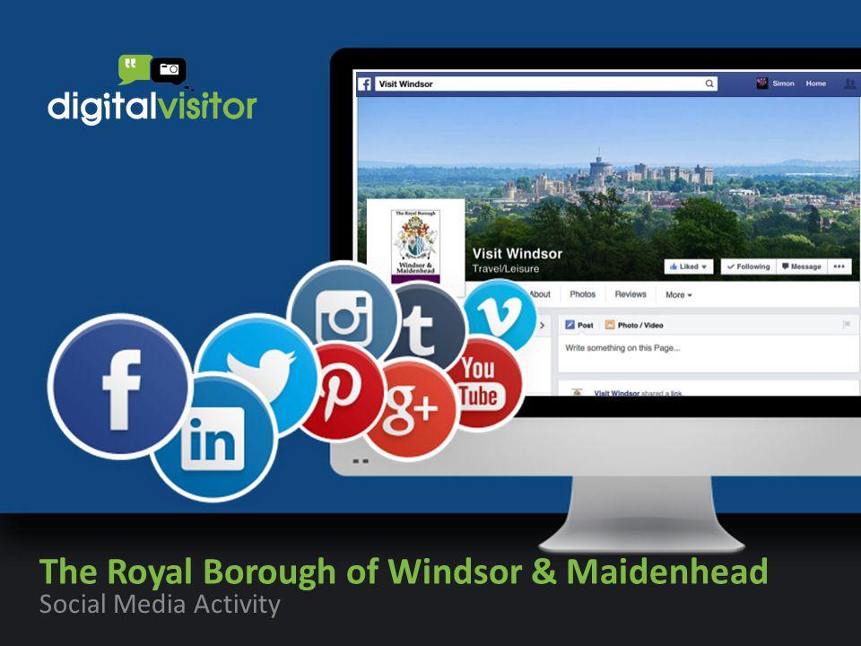 The Royal Borough of Windsor & Maidenhead Social Media Activity