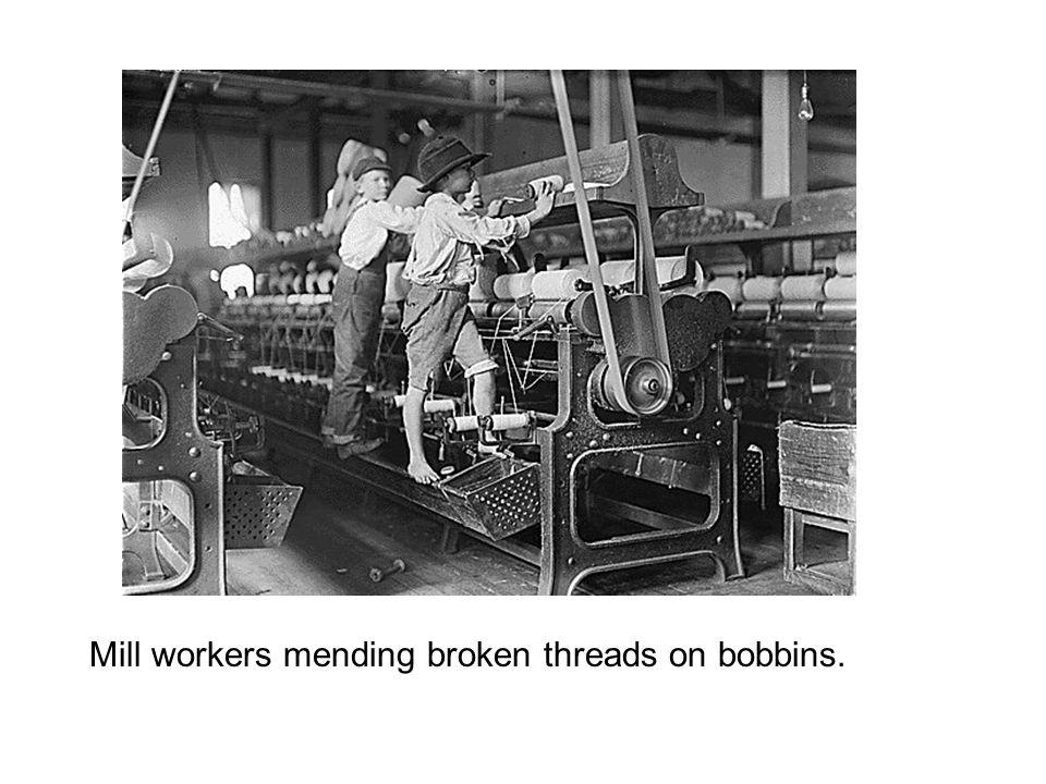 Mill workers mending broken threads on bobbins.